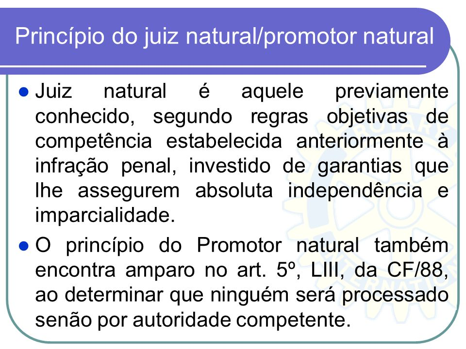 Princípio do juiz natural/promotor natural