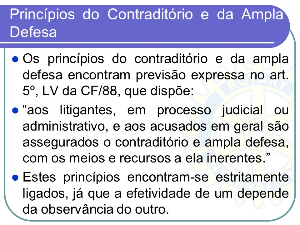 Princípios do Contraditório e da Ampla Defesa
