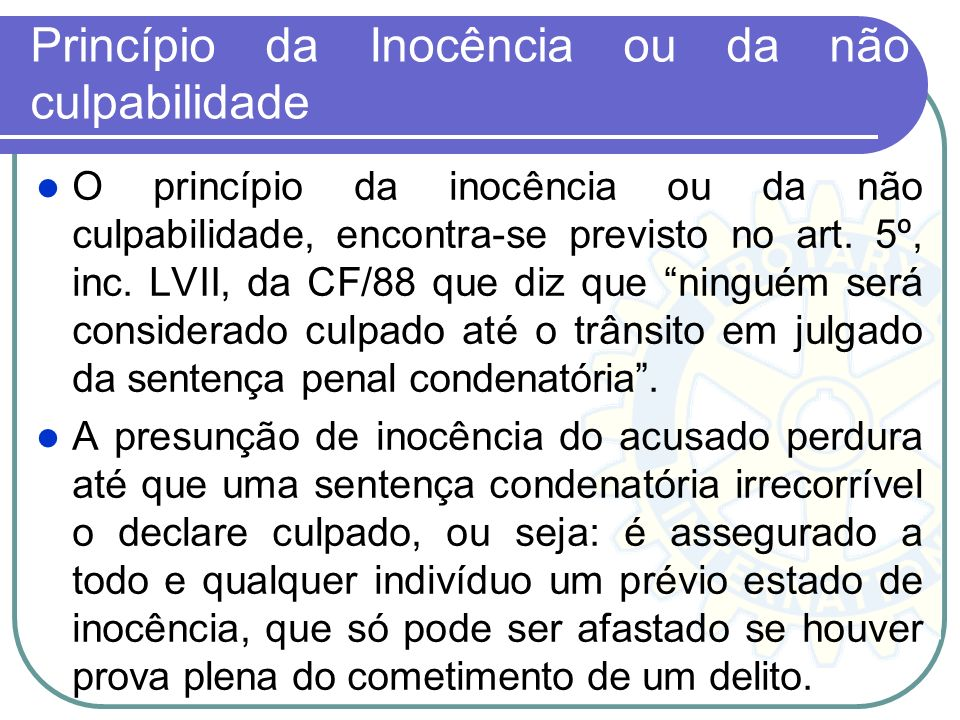Princípio da Inocência ou da não culpabilidade