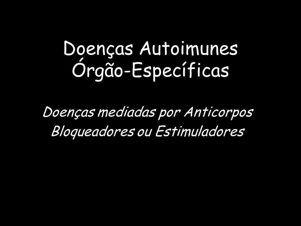 Doenças Autoimunes Órgão-Específicas