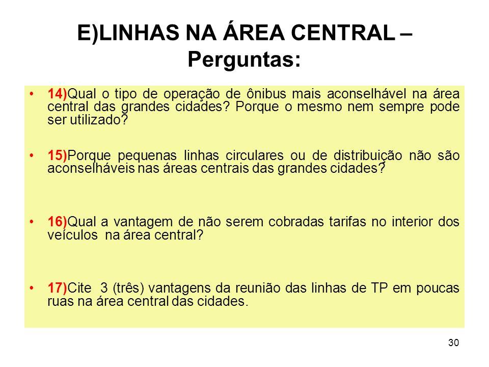 E)LINHAS NA ÁREA CENTRAL – Perguntas: