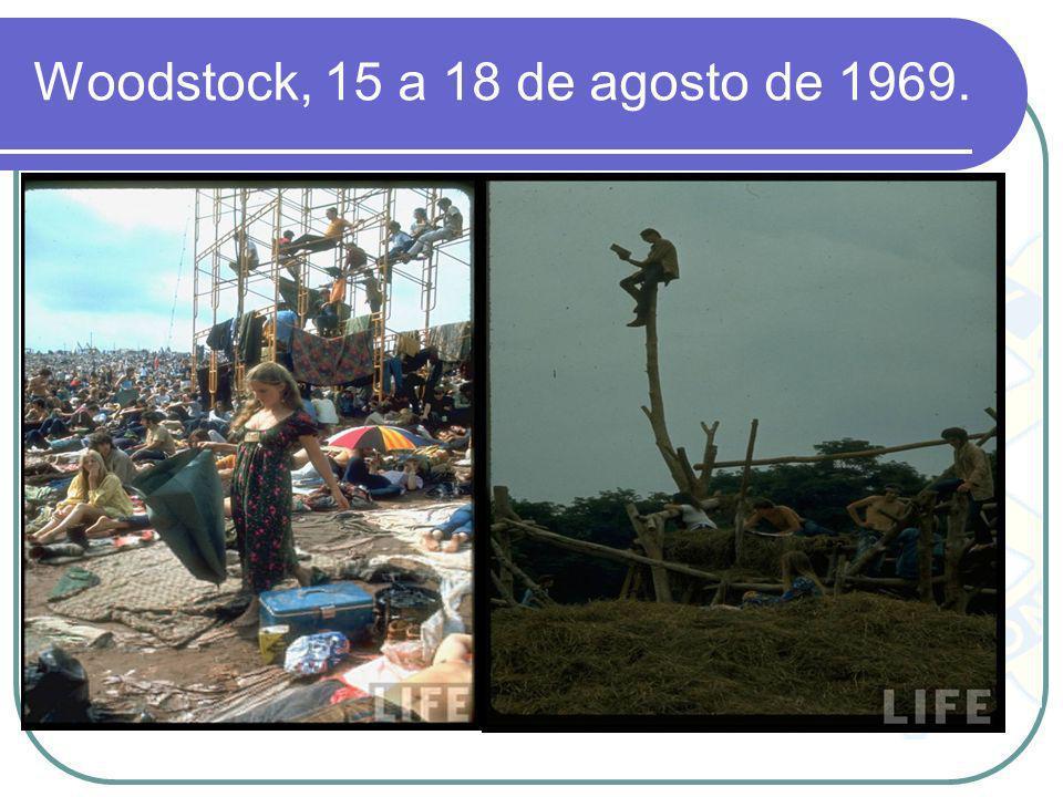 Woodstock, 15 a 18 de agosto de 1969.