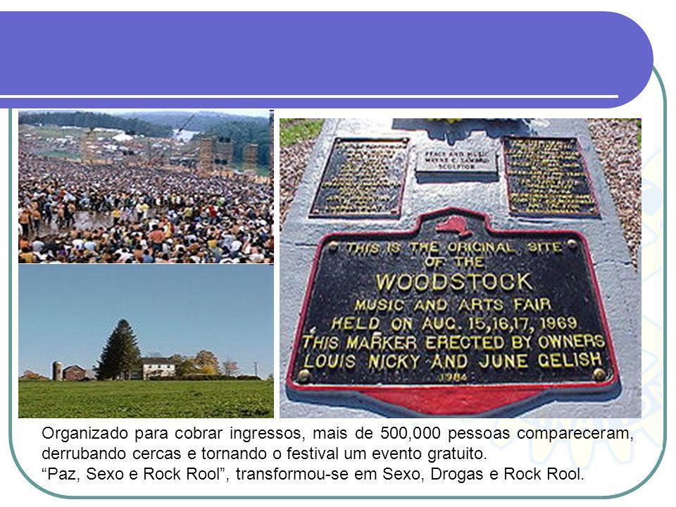 Organizado para cobrar ingressos, mais de 500,000 pessoas compareceram, derrubando cercas e tornando o festival um evento gratuito.