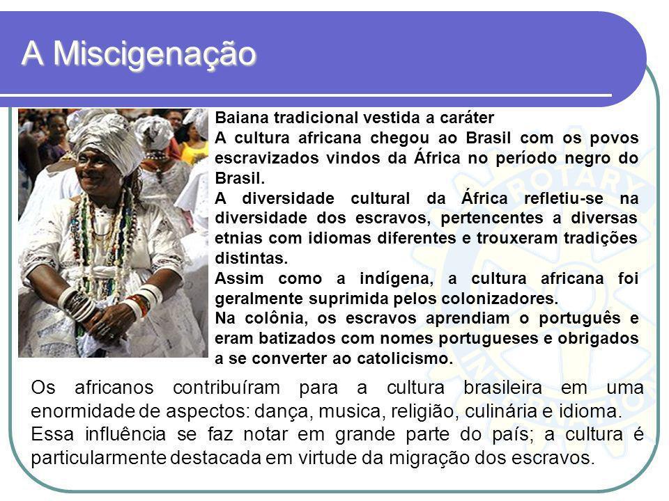 A MiscigenaçãoBaiana tradicional vestida a caráter.