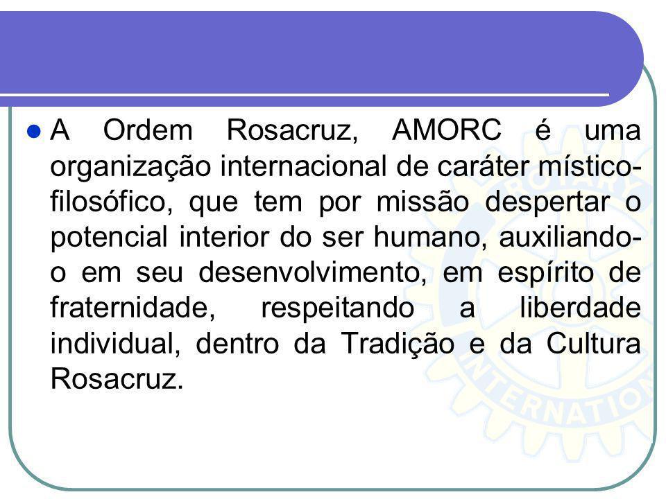 A Ordem Rosacruz, AMORC é uma organização internacional de caráter místico-filosófico, que tem por missão despertar o potencial interior do ser humano, auxiliando-o em seu desenvolvimento, em espírito de fraternidade, respeitando a liberdade individual, dentro da Tradição e da Cultura Rosacruz.