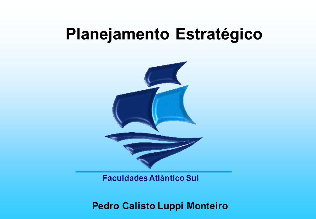 Planejamento Estratégico Pedro Calisto Luppi Monteiro