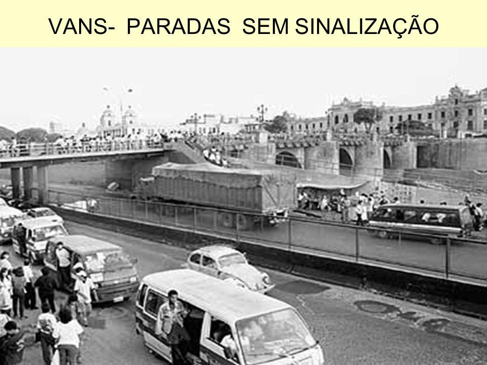VANS- PARADAS SEM SINALIZAÇÃO