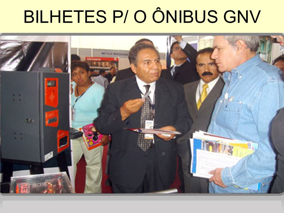 BILHETES P/ O ÔNIBUS GNV