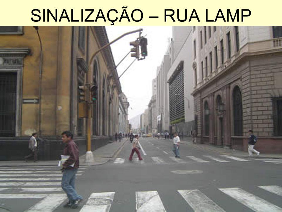 SINALIZAÇÃO – RUA LAMP
