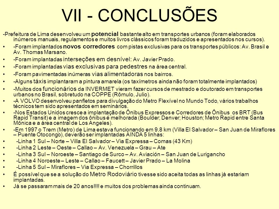 VII - CONCLUSÕES