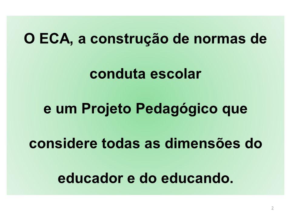 O ECA, a construção de normas de conduta escolar