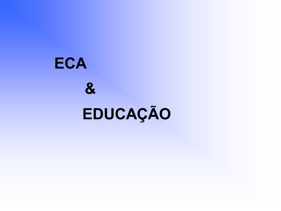 ECA & EDUCAÇÃO