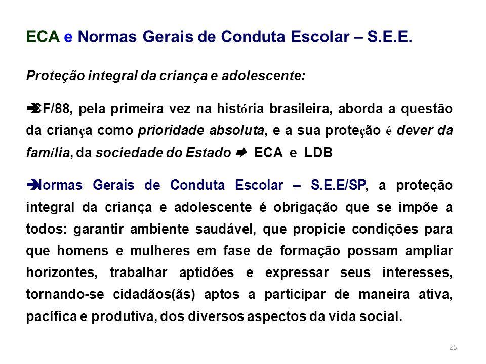 ECA e Normas Gerais de Conduta Escolar – S.E.E.