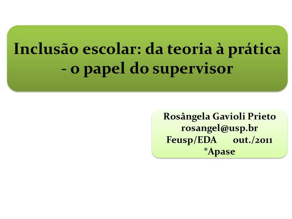Inclusão escolar: da teoria à prática - o papel do supervisor