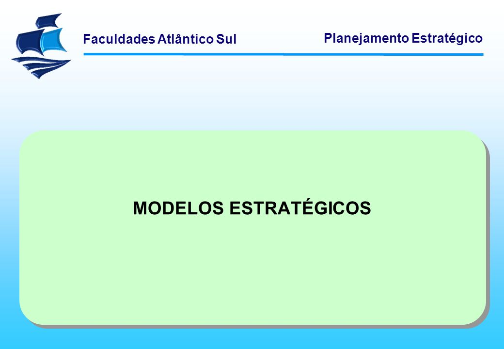 MODELOS ESTRATÉGICOS Logística Empresarial