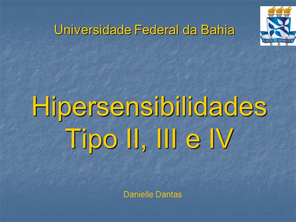 Hipersensibilidades Tipo II, III e IV