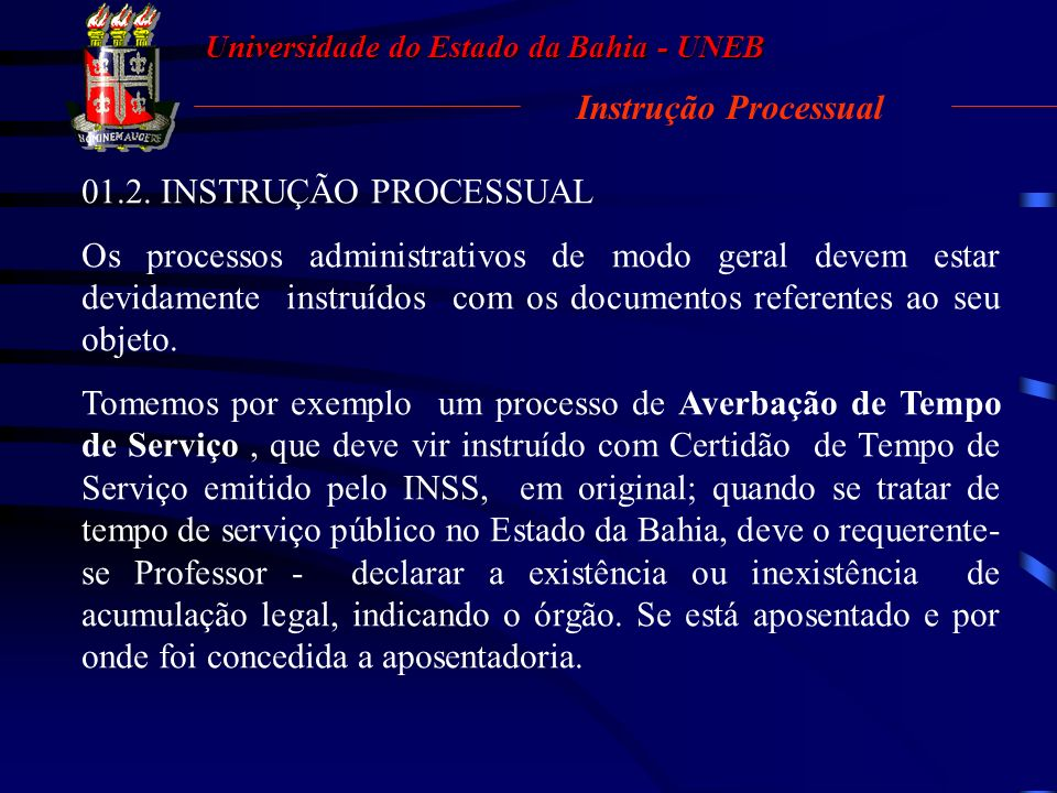 Instrução Processual 01.2. INSTRUÇÃO PROCESSUAL