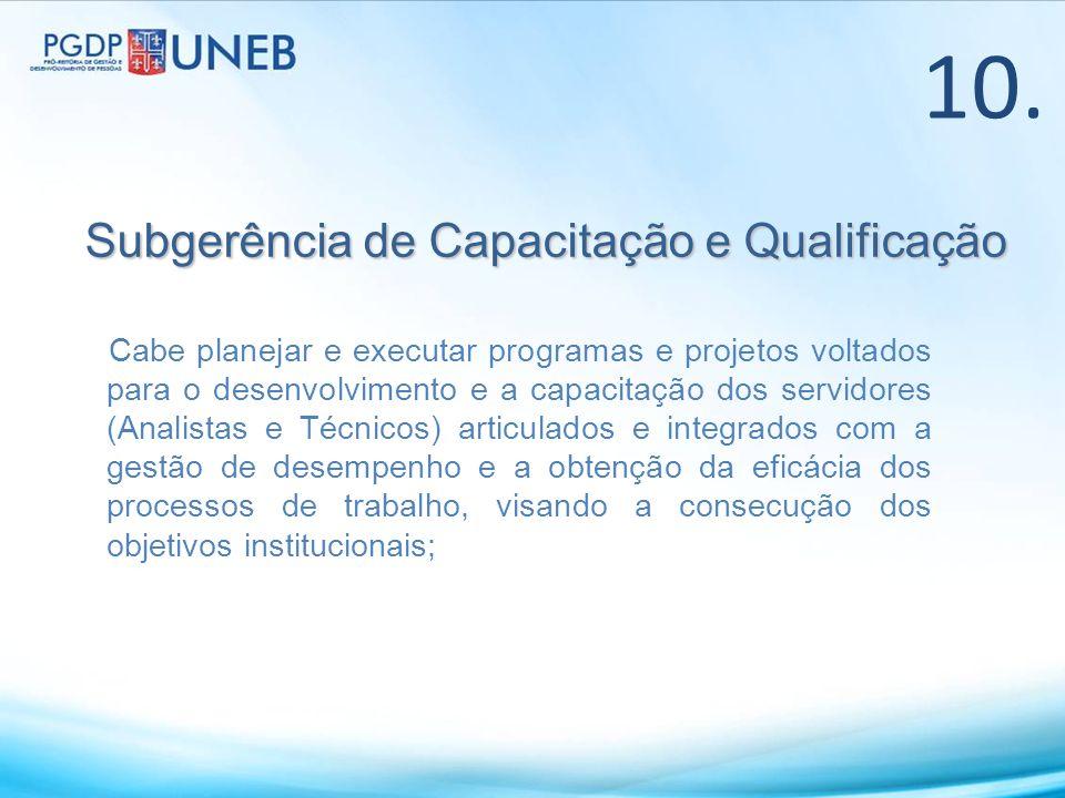 10. Subgerência de Capacitação e Qualificação