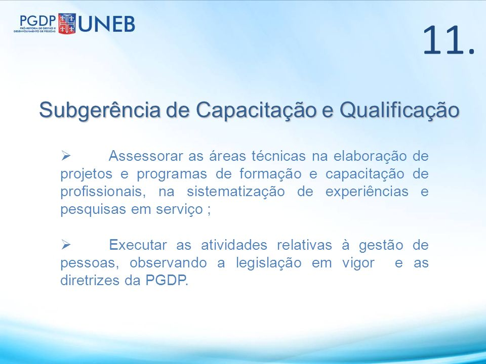 11. Subgerência de Capacitação e Qualificação