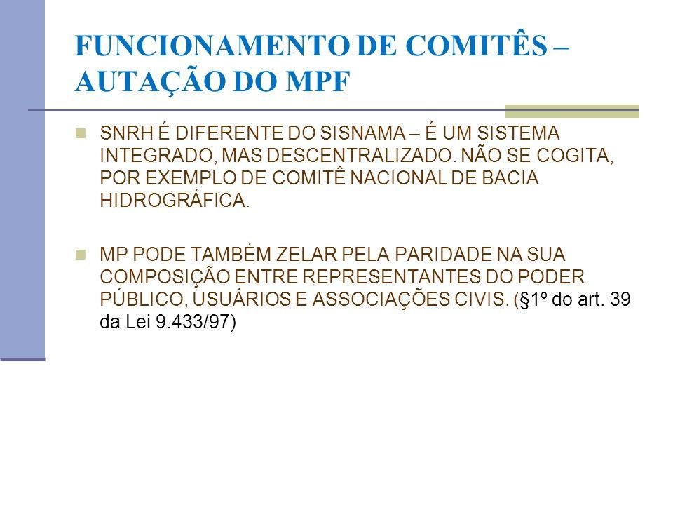 FUNCIONAMENTO DE COMITÊS – AUTAÇÃO DO MPF