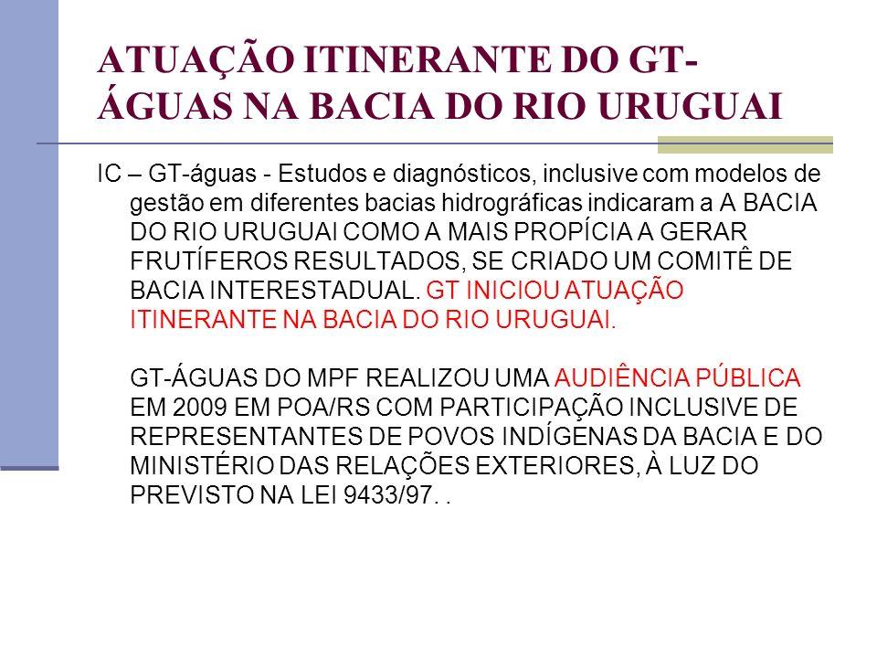 ATUAÇÃO ITINERANTE DO GT-ÁGUAS NA BACIA DO RIO URUGUAI