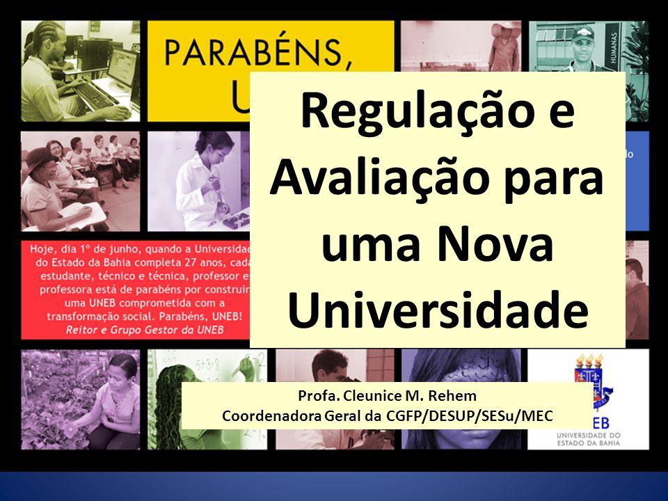 Regulação e Avaliação para uma Nova Universidade
