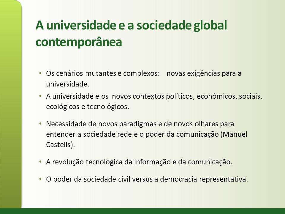 A universidade e a sociedade global contemporânea