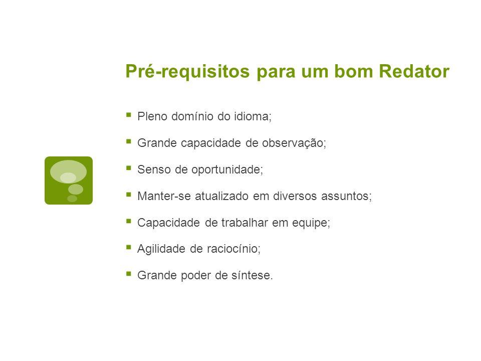 Pré-requisitos para um bom Redator