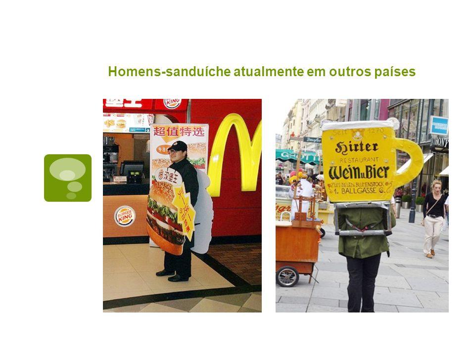 Homens-sanduíche atualmente em outros países