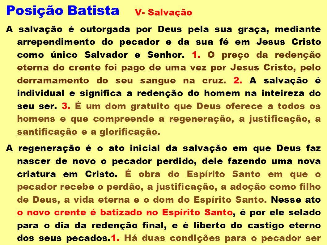 Posição Batista V- Salvação