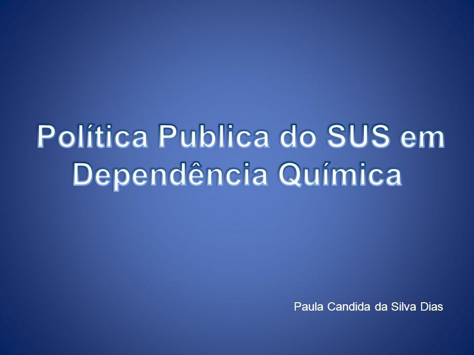 Política Publica do SUS em Dependência Química