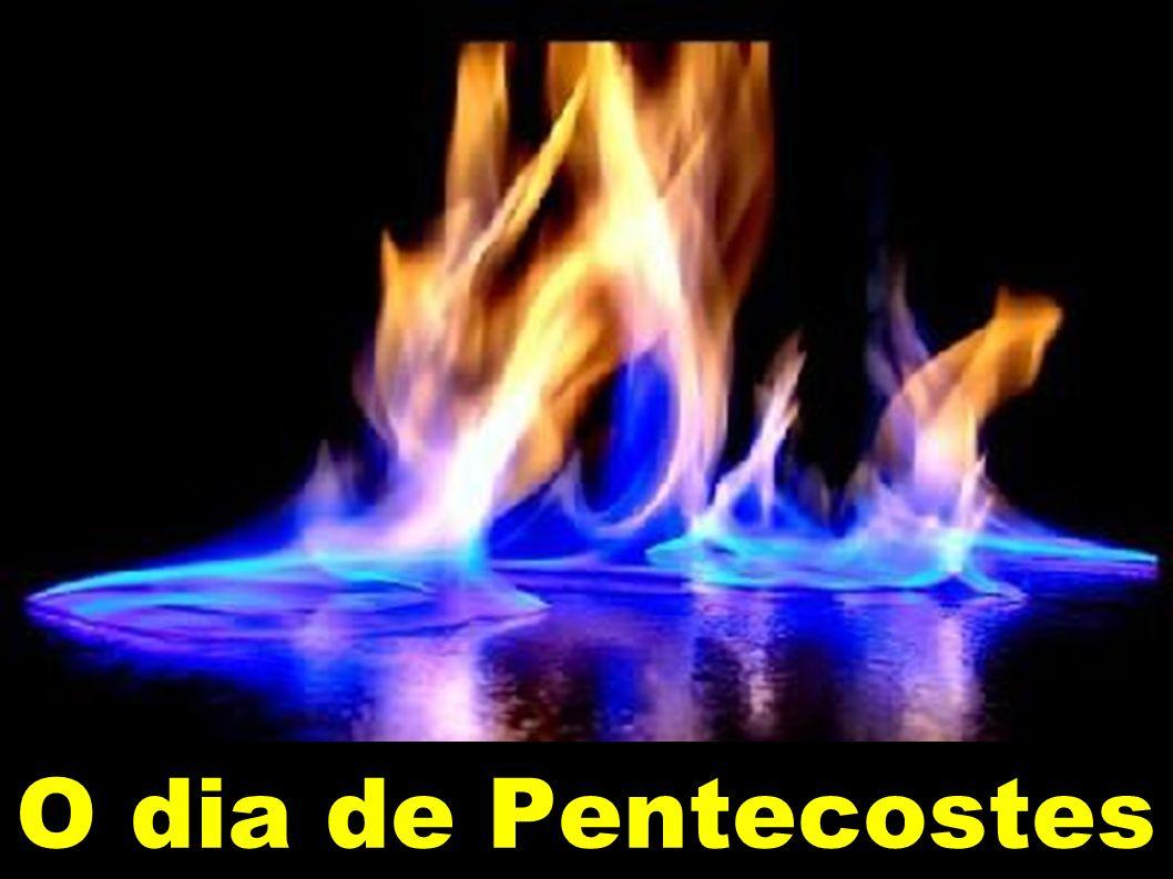 O dia de Pentecostes
