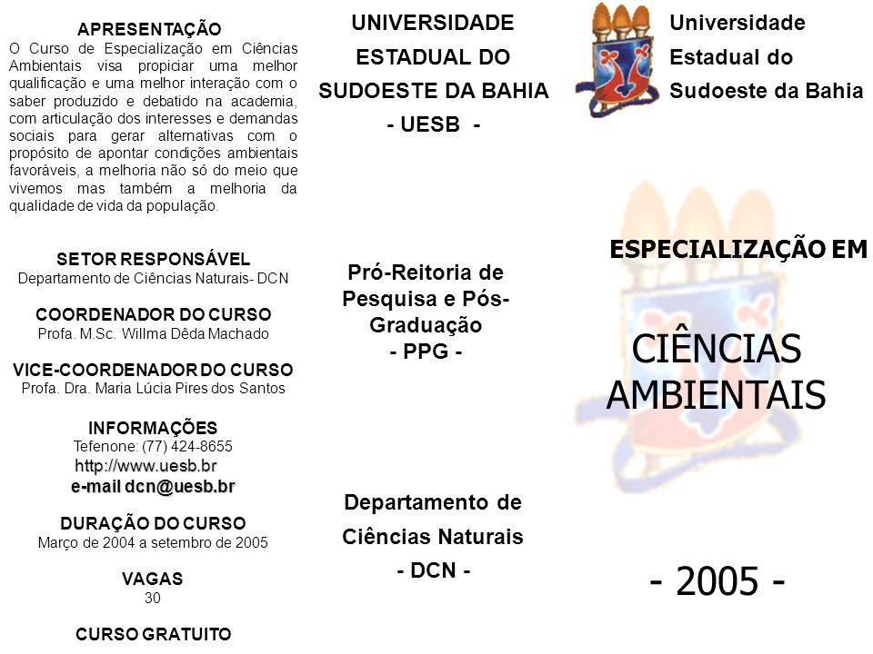 CIÊNCIAS AMBIENTAIS - 2005 - ESPECIALIZAÇÃO EM UNIVERSIDADE