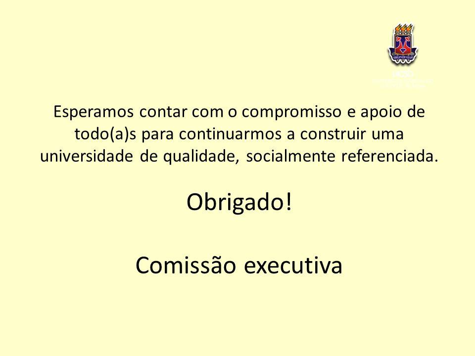 Obrigado! Comissão executiva