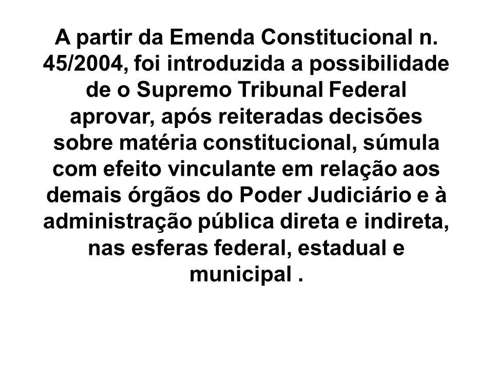 A partir da Emenda Constitucional n