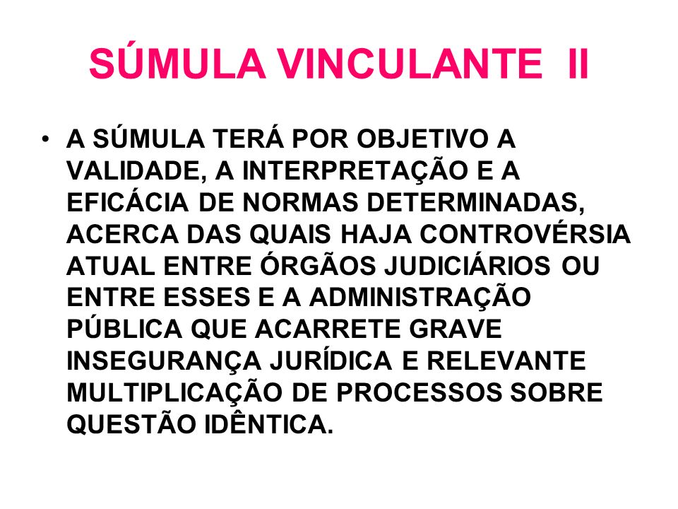 SÚMULA VINCULANTE II