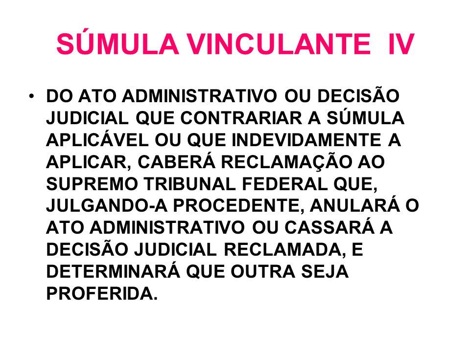 SÚMULA VINCULANTE IV