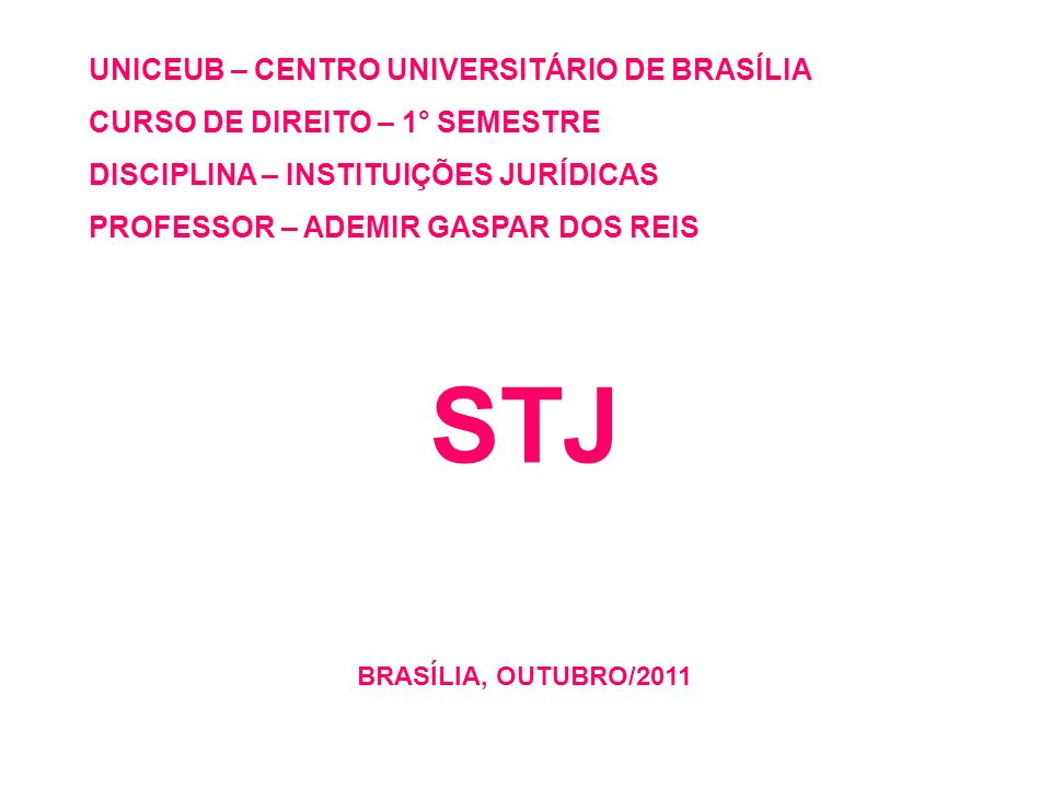 STJ UNICEUB – CENTRO UNIVERSITÁRIO DE BRASÍLIA