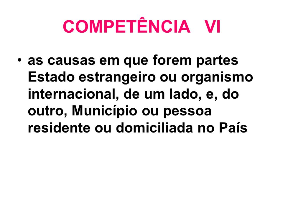 COMPETÊNCIA VI