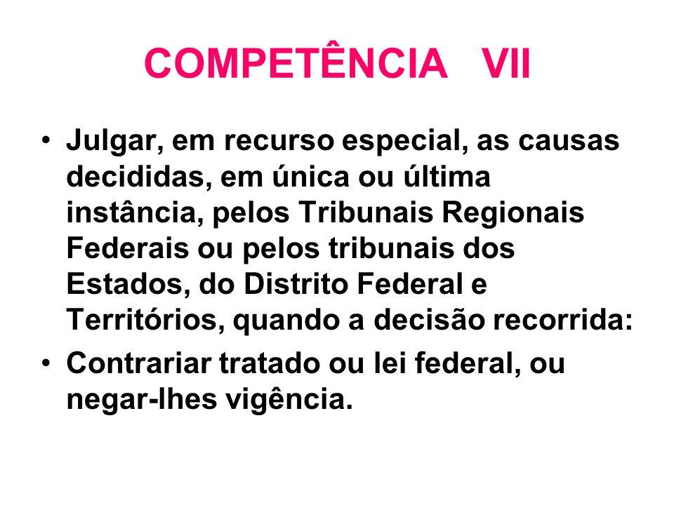 COMPETÊNCIA VII