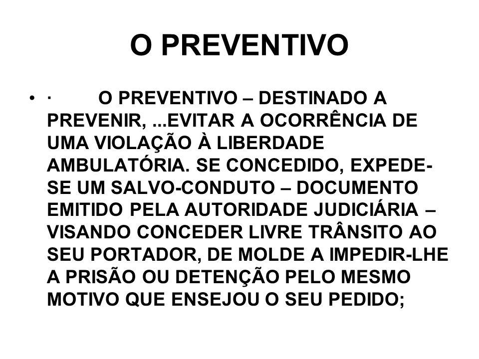 O PREVENTIVO