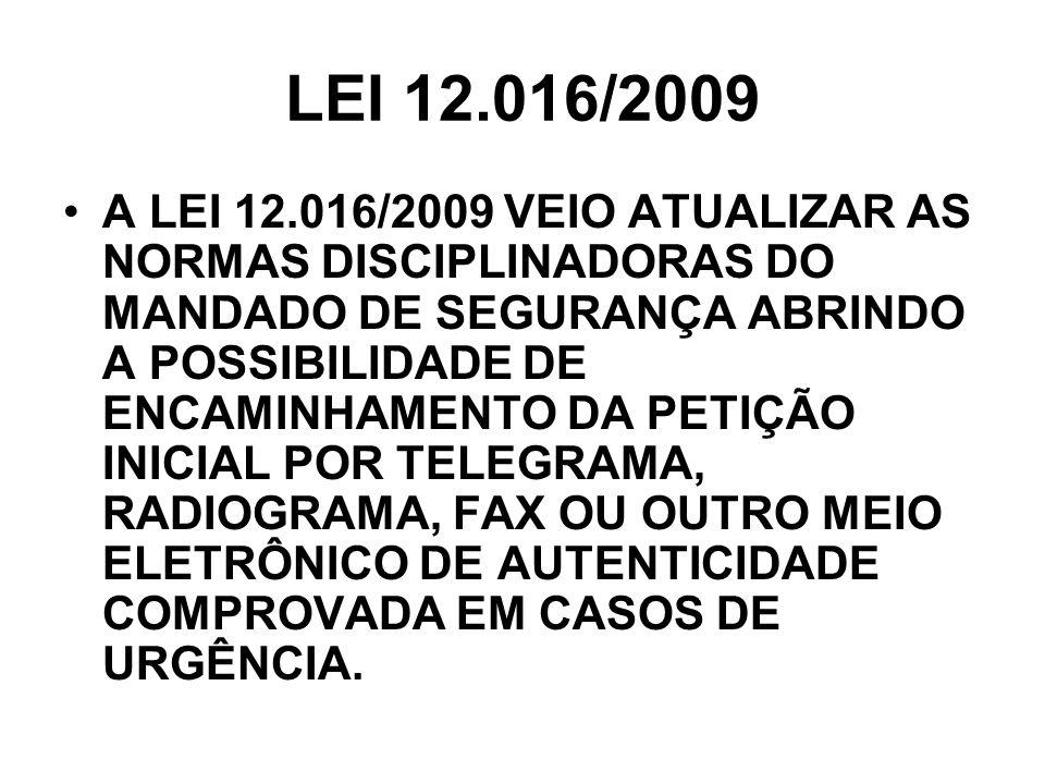 LEI 12.016/2009
