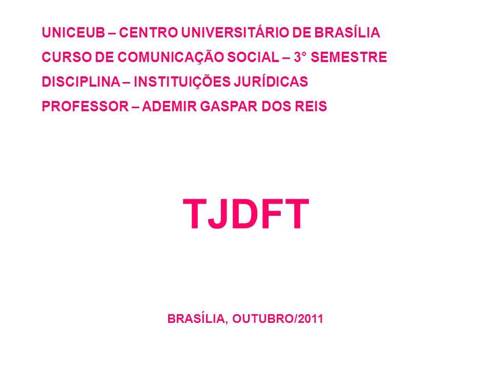 TJDFT UNICEUB – CENTRO UNIVERSITÁRIO DE BRASÍLIA