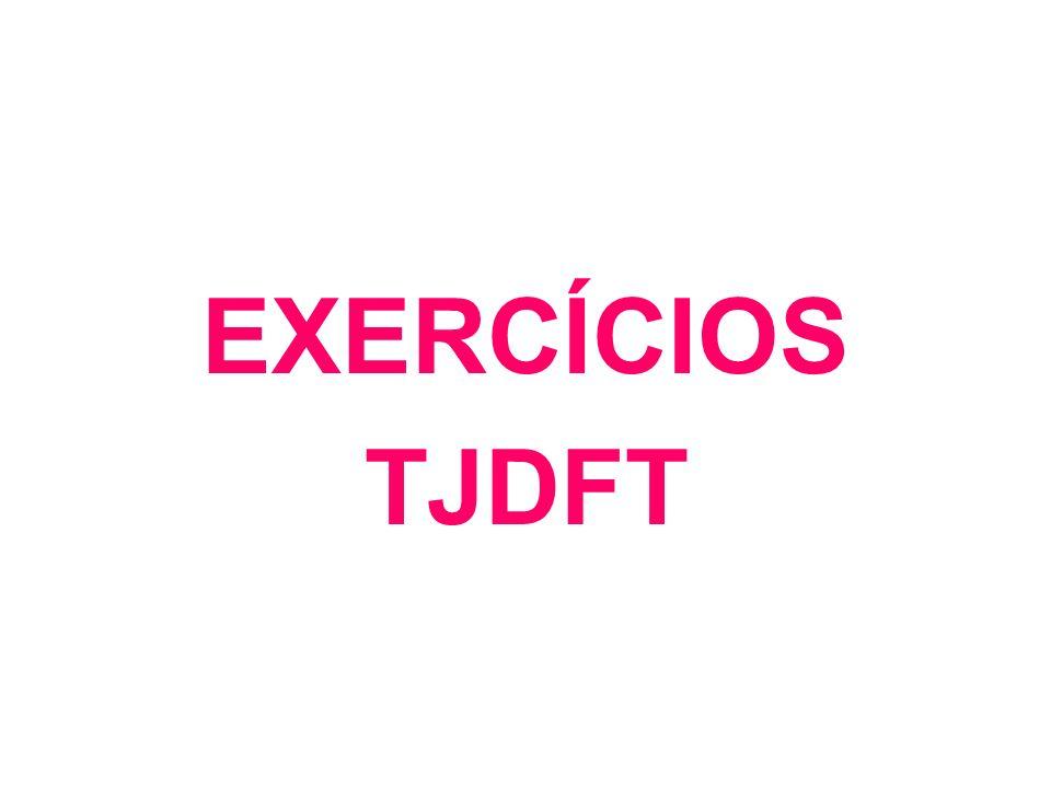 EXERCÍCIOS TJDFT
