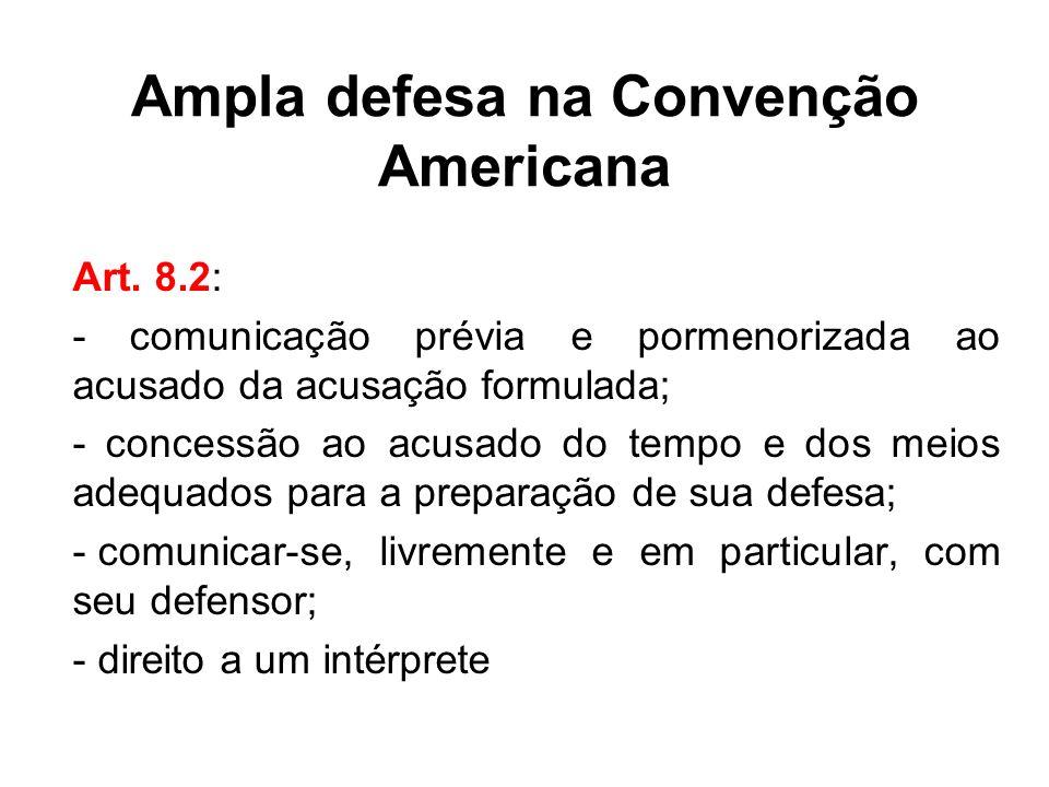 Ampla defesa na Convenção Americana