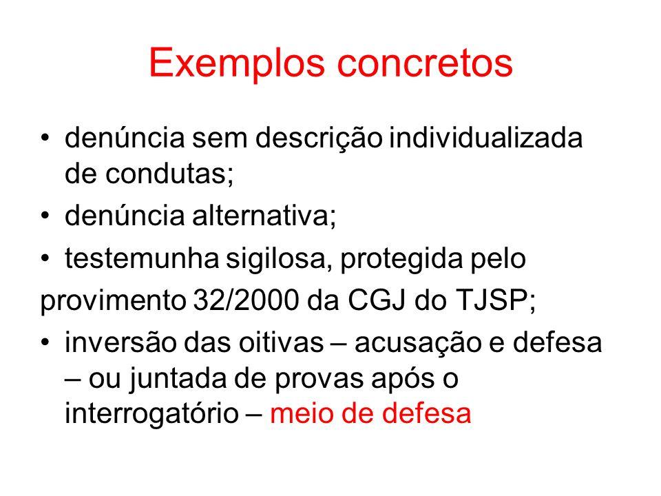 Exemplos concretos denúncia sem descrição individualizada de condutas;