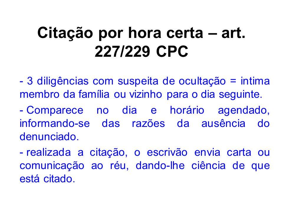 Citação por hora certa – art. 227/229 CPC