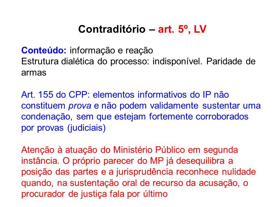 Contraditório – art. 5º, LV