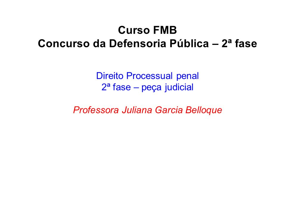 Concurso da Defensoria Pública – 2ª fase