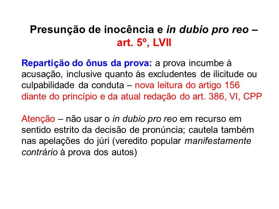Presunção de inocência e in dubio pro reo – art. 5º, LVII